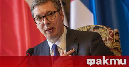Сръбският държавен глава Александър Вучич обяви, че е готов да