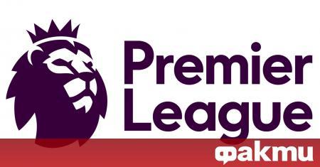 Новият сезон в Премиър лийг ще започне в уикенда на