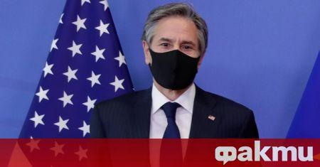 Държавният секретар на САЩ Антъни Блинкън заяви в излъчено днес