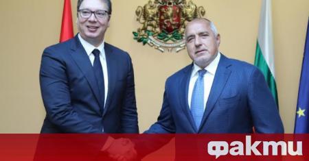 Министър-председателят Бойко Борисов и президентът на Сърбия Александър Вучич проведоха