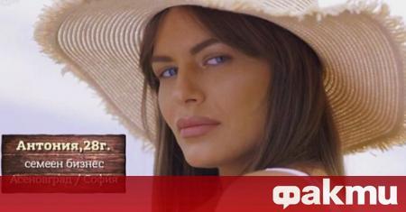 Антония се превърна в една от най-обсъжданите жени в България