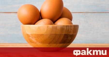 Яйцата присъстват в менюто на почти всеки човек (с изключение