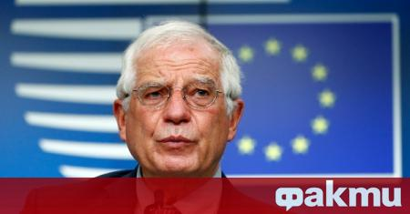 Върховният представител на ЕС по външните работи Жозеп Борел обяви,
