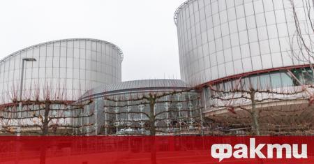България е осъдена в Страсбург заради абсурден казус, забъркан от