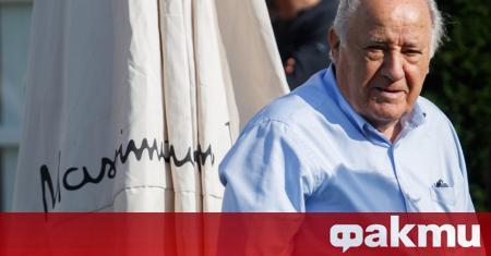 Испанският милиардер Aмaнcиo Opтeгa реши да увеличи богатството си като