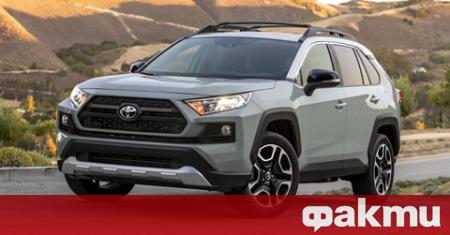 Близо 10 000 собственици на Toyota RAV4 ще трябва да