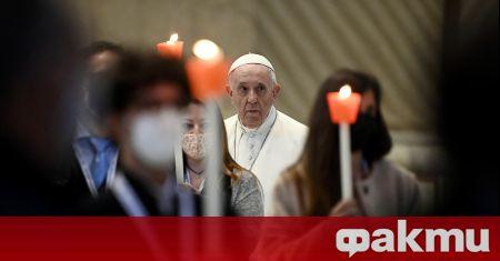 Папа Франциск, който е голям защитник на ваксинацията с цел