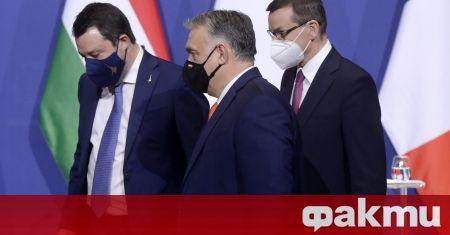 Унгария, Полша и Италия търсят нов европейски десен съюз. Премиерите